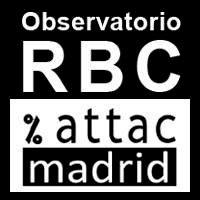 Observatorio RB de Ciudadania ATTAC Madrid